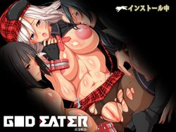 GOD EATER -FEMALE LUST [UNLEASHED]